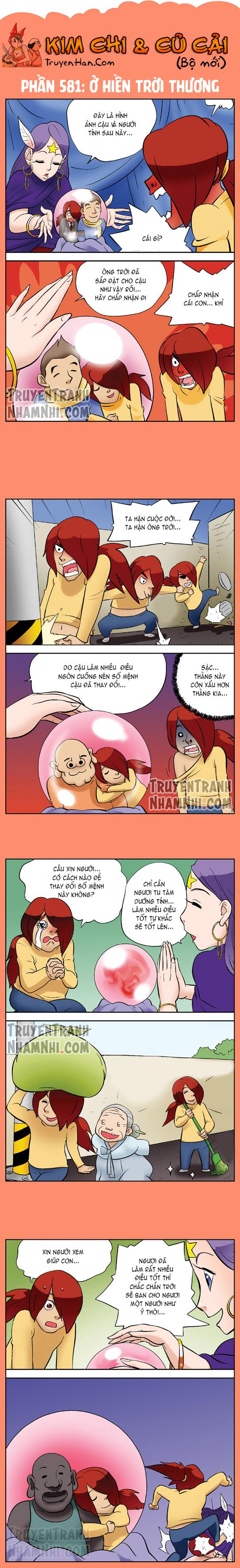 Kim Chi Và Củ Cải Phần 581: Ở hiền trời thương