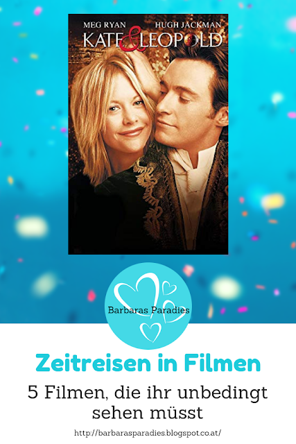 Zeitreisen in Filmen: 5 Filme, die ihr unbedingt sehen müsst - Kate & Leopold