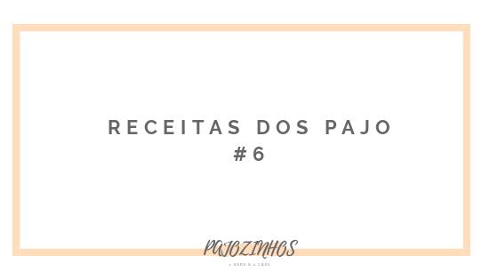Receitas dos Pajo #6