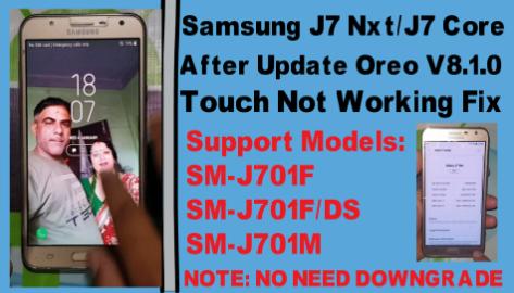 Samsung J7 Nxt/J7 Core(SM-J701F/DS /SM-J701M)After Update Oreo V8