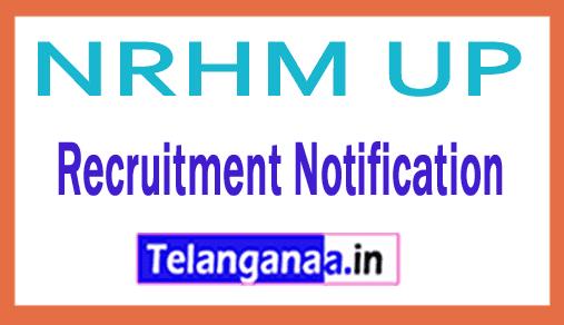 NRHM UP Recruitment Notification