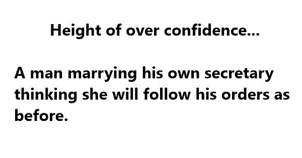 overconfidence jokes