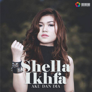 Shella Ikhfa - Shella Ikhfa (Full Album 2017)