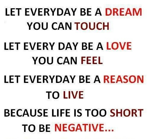 Let Everyday Be A Dream You Can Touch. Let Every Day Be A ...
