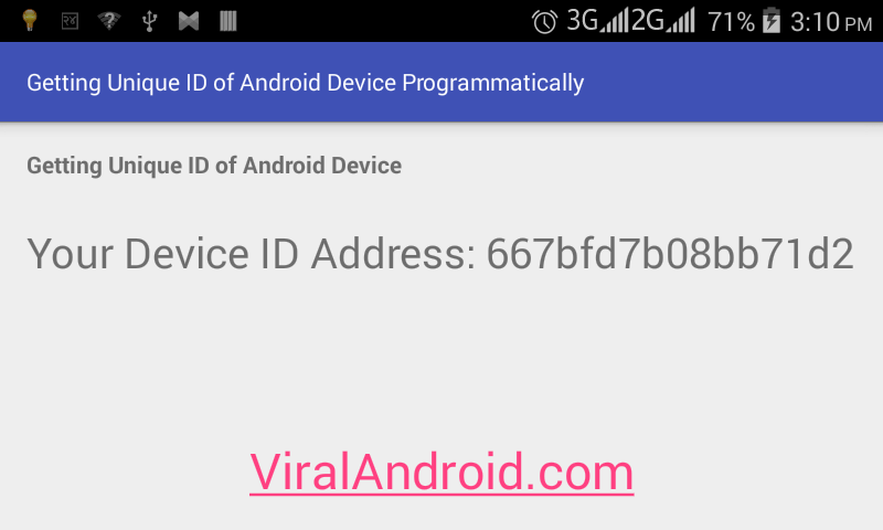 Getting a Unique ID of Android Device Programmatically | Viral