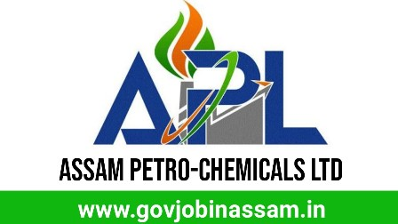 Assam Petro-Chemicals Ltd Recruitment 2018