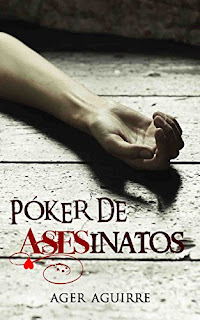 Reseña Póker de asesinatos, de Ager Aguirre - Cine de Escritor