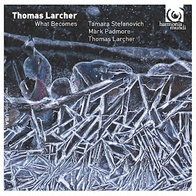 Thomas Larcher - What Becomes - HMU 907604