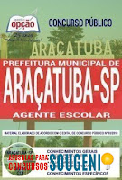 apostila concurso Prefeitura de Araçatuba 2018 - Agente Escolar