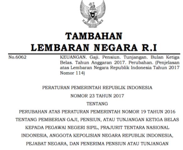 Inilah PP (No) 23 dan PP (No) 24 Tahun 2017 Tentang Gaji ke 13 PNS dan Tambahan Penghasilan ke 13 Untuk Non PNS