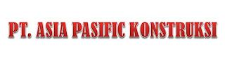 LOWONGAN KERJA (LOKER) MAKASSAR PT. ASIA PACIFIC KONSTRUKSI & REKAYASA MEI  2019