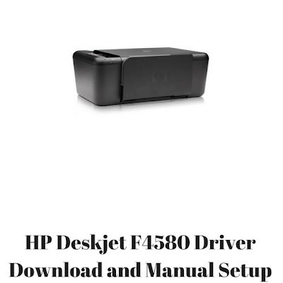 HP Deskjet F4580 Driver Download and Manual Setup