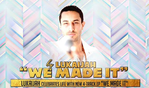 "Lukaijah celebrates life with new 4-track ep ""We Made It"""