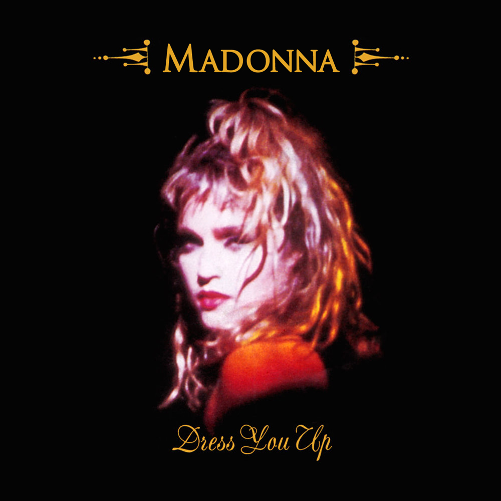Madonna FanMade Covers: Dress You Up - UK Single