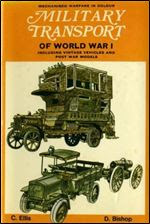 Military transport of World War 1 (Mechanised Warfare in Colour)