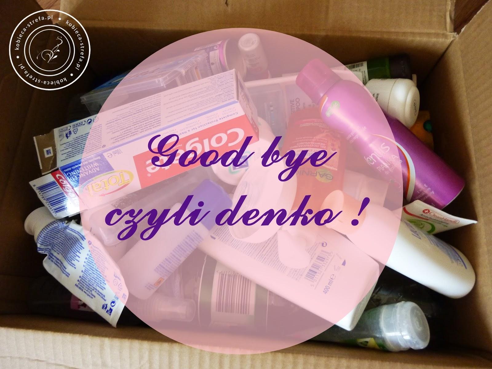 Good bye...czyli denkujemy!