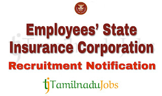 ESIC Recruitment notification of 2019 , govt jobs for staff nurse, govt jobs for dpharm