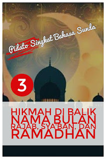 contoh biantara atau pidato singkat bahasa sunda tentang bulan rajab, sya'ban dan ramadhan