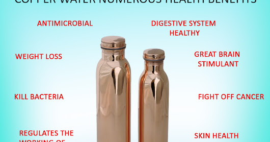 Copper Water Numerous Health Benefits