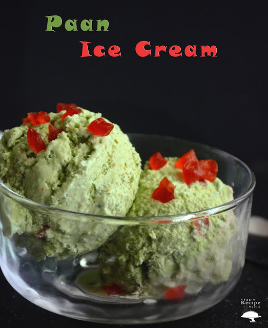 Paan Ice Cream by Veggie Recipe House