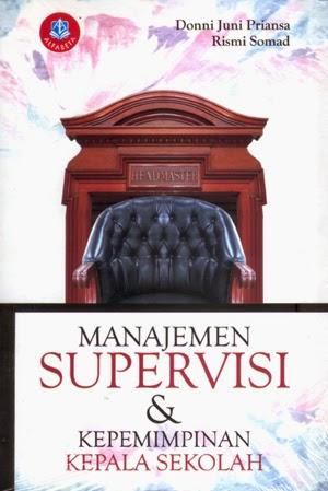 Manajemen Supervisi dan Kepemimpinan Kepala Sekolah