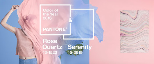 Trendy Tuesday ~ Pantone's Color(s) of The Year 2016