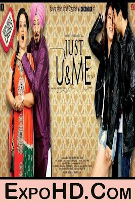 Just U & Me (2018) Full HD Download Now 720p _ 1080p _ Watch Online