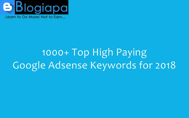 Top-High--CPC-Paying-Google-Adsense-Keywords-2018