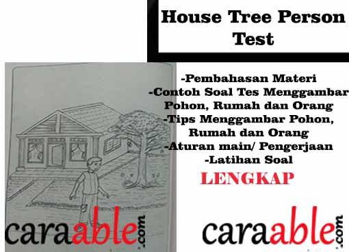 Tes Gambar Orang Rumah Pohon Psikotes House Tree Person Test