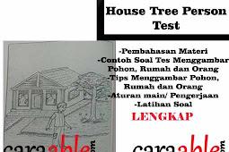 Tes  Gambar Orang, Rumah, Pohon Psikotes/ House Tree Person Test (HTP) + Rahasia Penilaiannya
