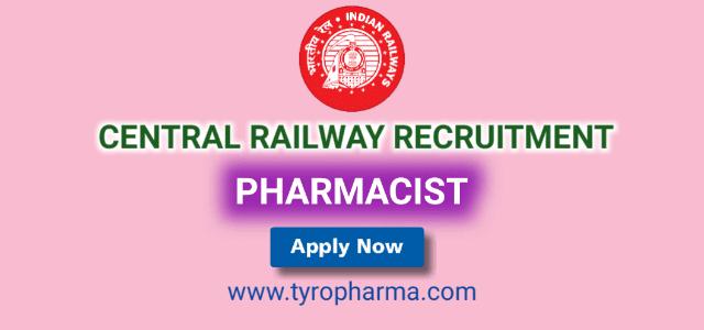 Pharmacist Central Railway Recruitment, Railway Job, Railway Recruitment Board, Pharmacist Job in Indian Railway, D.Pharm,