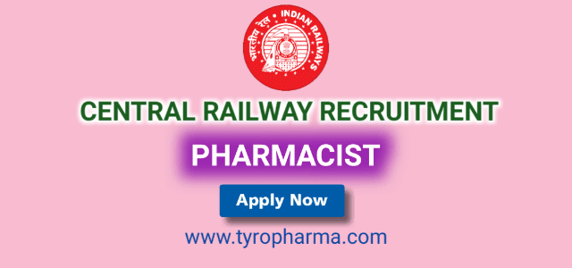 Pharmacist Central Railway Recruitment | Pharmacist Para Medical job in Central Railway