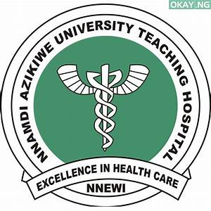 Nnamdi Azikiwe University Teaching Hospital Internship Recruitment