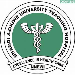 Apply for Nnamdi Azikiwe University Teaching Hospital Internship Recruitment