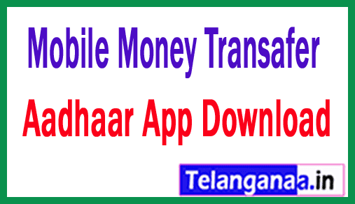 Mobile Funds Transfer Online Aadhaar App Download