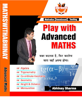 Play with advance maths by abhinay sir MATHS WITH ABHINAY Download PDF [Abhinay Sir Maths Book].
