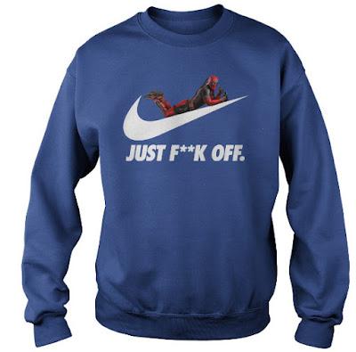 Deadpool Nike Hoodie, Deadpool Just Fuck Off Shirt