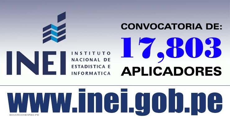 Inei convocatoria para aplicadores examen nacional for Convocatoria para docentes 2016