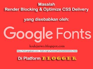 Solusi untuk Render-Blocking Font Google di Blogger