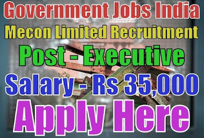 Mecon Limited Recruitment 2017