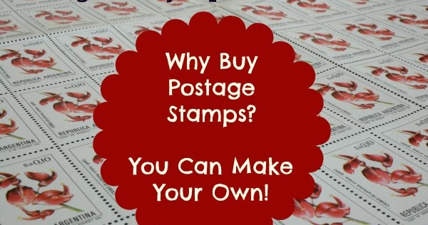 Saving Money Tip: Why Buy Postage Stamps? You Can Make ...