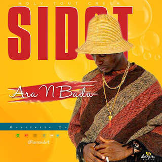SIDOT - ARA N BADA - www.mp3made.com.ng