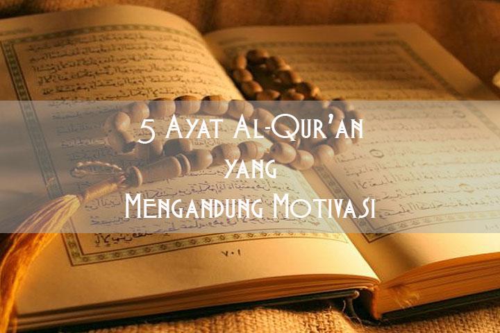 5 Ayat Al-Qur'an yang Mengandung Motivasi