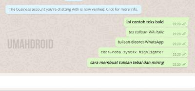 Fitur mengganti huruf atau teks ini sebenarnya sudah dikenalkan WhatsApp sejak  Tutorial Membuat Tulisan Tebal, Miring, Terbalik, Dicoret di WhatsApp