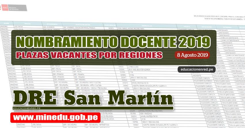 DRE San Martín: Relación Final de Plazas Vacantes para Nombramiento Docente 2019 (.PDF ACTUALIZADO 8 AGOSTO) www.dresanmartin.gob.pe
