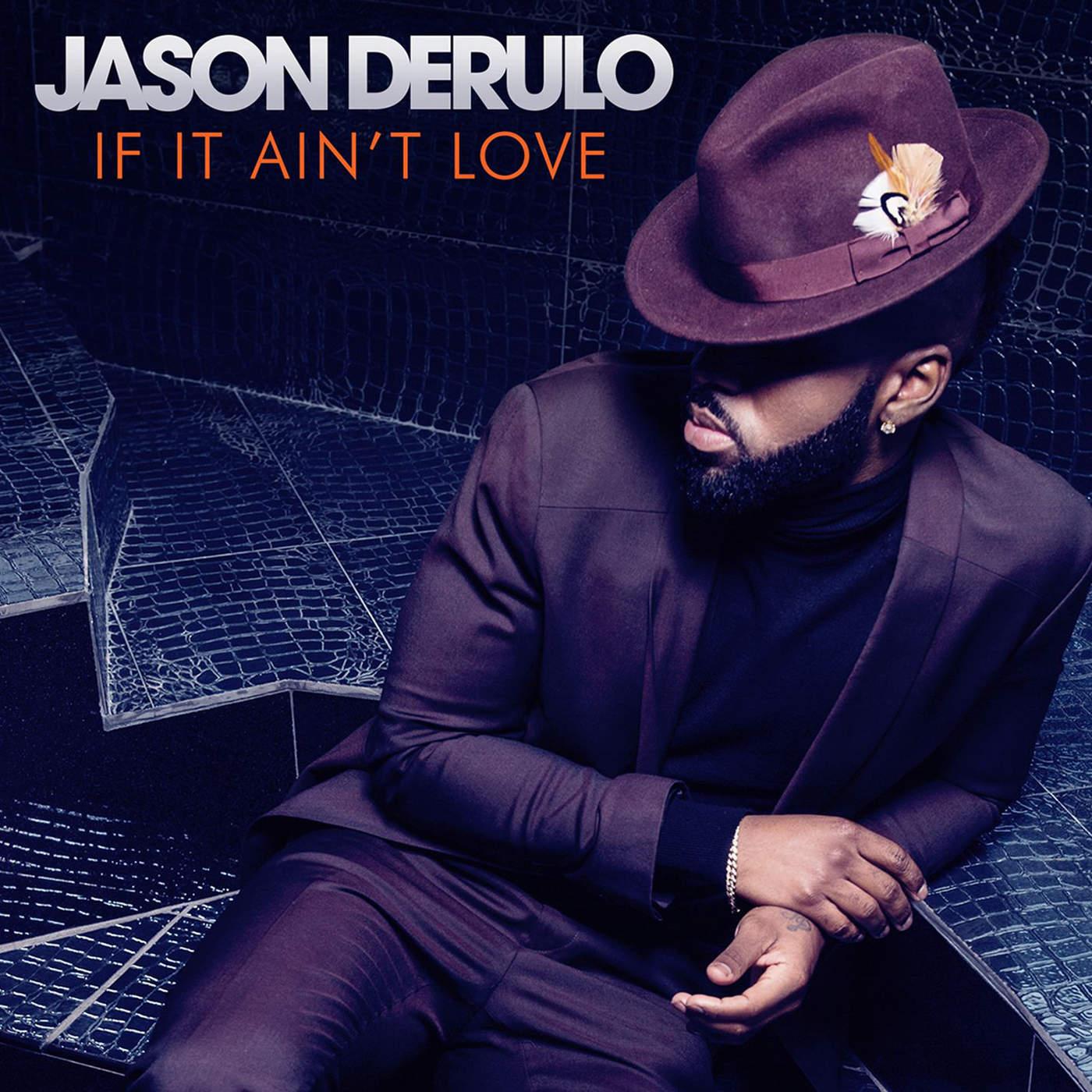 Jason Derulo - If It Ain't Love - Single Cover