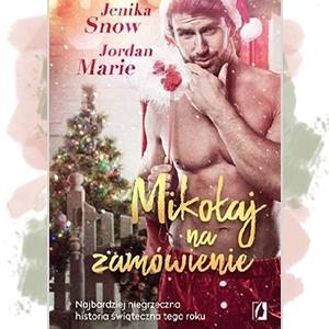 Jenika Snow, Jordan Marie - Mikołaj na zamówienie