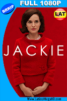 Jackie (2016) Latino FULL HD 1080P - 2016