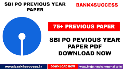 75+ SBI PO Previous Year Questions Paper PDF - Download Now
