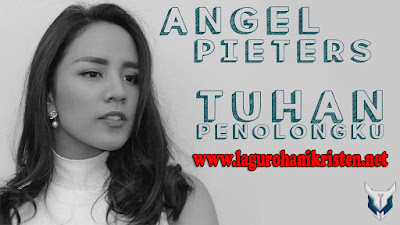 Angel Pieters - Tuhan Penolongku